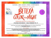 Beteyà Color in the night: grande festa di solidarietà ed integrazione